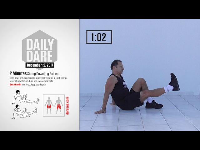 [ Daily Dare ] December 12, 2017: 2 Minutes Sitting Leg Raises