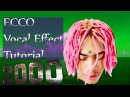 Ecco2k (interview) Vocal Effects Tutorial- Ecco2K (shield Gang)