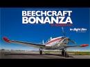 Beechcraft Bonanza in-flight film tour!