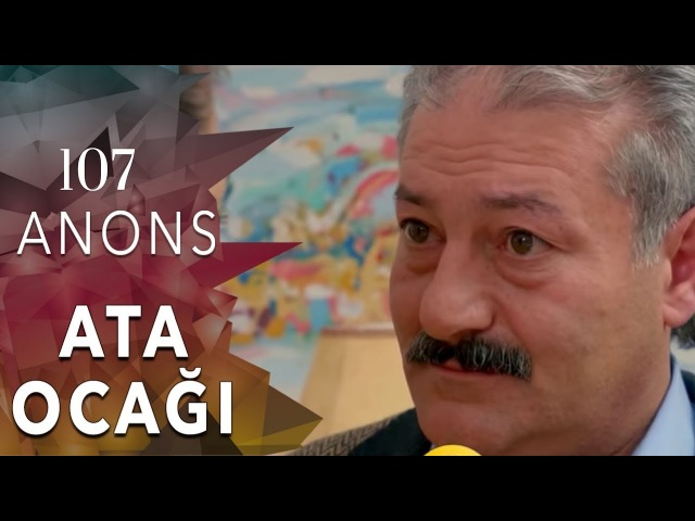 ATA OCAĞI serialı - ANONS (107-ci seriya)