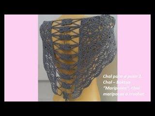"""Chal paso a paso 2. Chal – Baktus """"Mariposas"""", Chal mariposas a crochet Ch №59"""