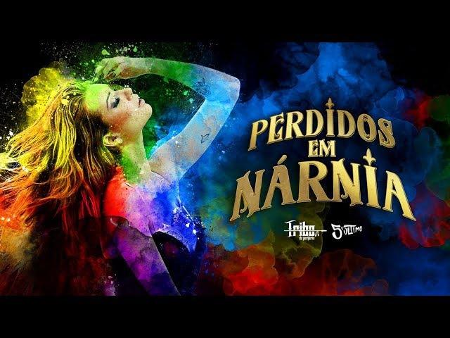 Tribo da Periferia - Perdidos em Nárnia (Official Music Video)