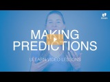 ULearn English School Intermediate - MAKING PREDICTIONS