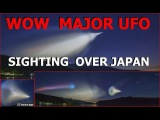 UFO OVER JAPAN - SOMETHING IS HAPPENING - IT'S BIG