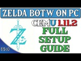 Cemu 1.11.2 Full Setup Guide  BOTW Champions Ballad