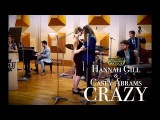 Crazy - Gnarls Barkley (Space Jazz Cover) ft. Hannah Gill &amp Casey Abrams