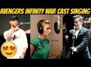 Avengers Infinity War Cast Singing Ft Robert Downey Jr Chris Hemsworth Scareltt Johansson