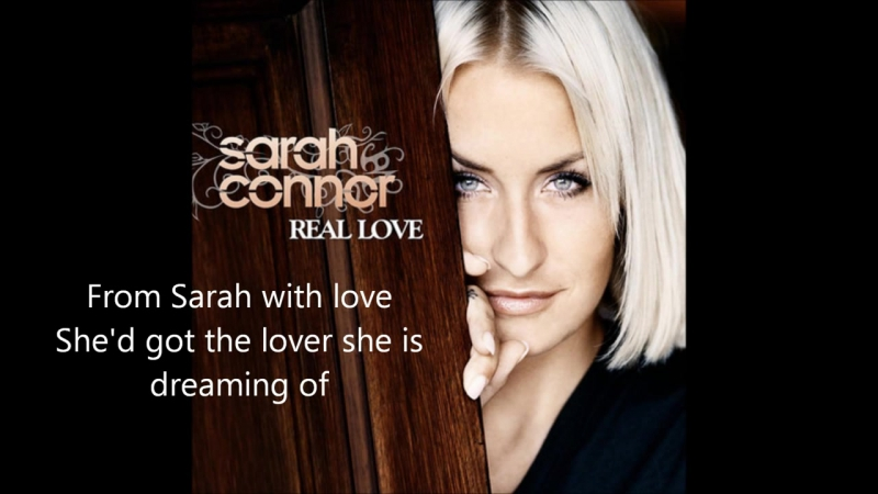 Sarah Connor- From Sarah with Love. 2009 ♫ She never found the words to say, But I know that today She's gonna send her letter