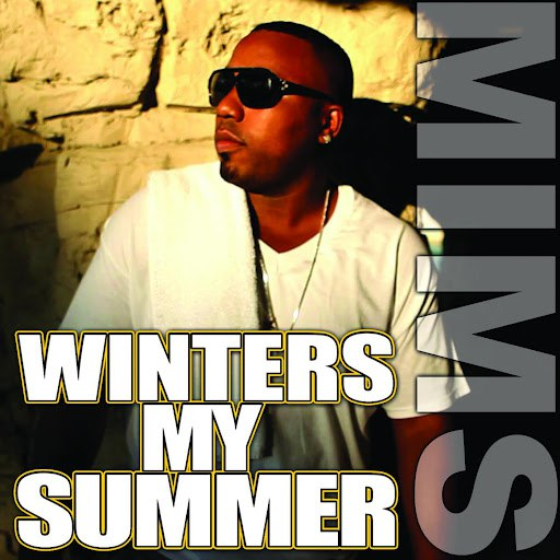Mims альбом Winters My Summer