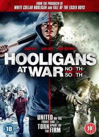 Футбольные хулиганы: Север против Юга / Hooligans at War: North vs. South (2015)
