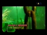 09. Hollis P. Monroe. I'm Lonely (VIVA)