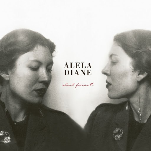 Alela Diane альбом About Farewell (Deluxe Edition)