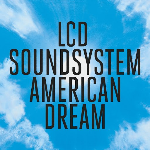 LCD Soundsystem альбом american dream