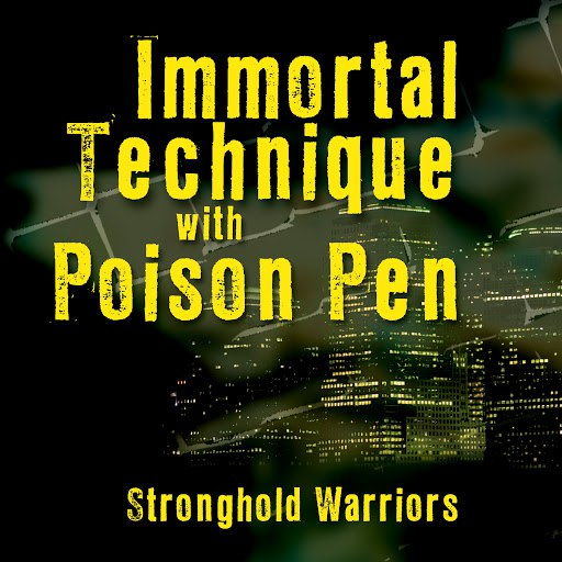 Immortal Technique альбом Stronghold Warriors