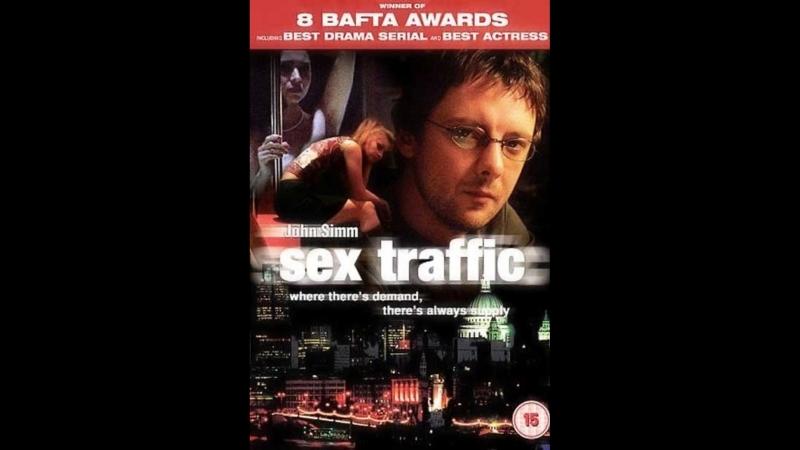 Секс-трафик \ Sex Traffic (2004) Великобритания, Канада