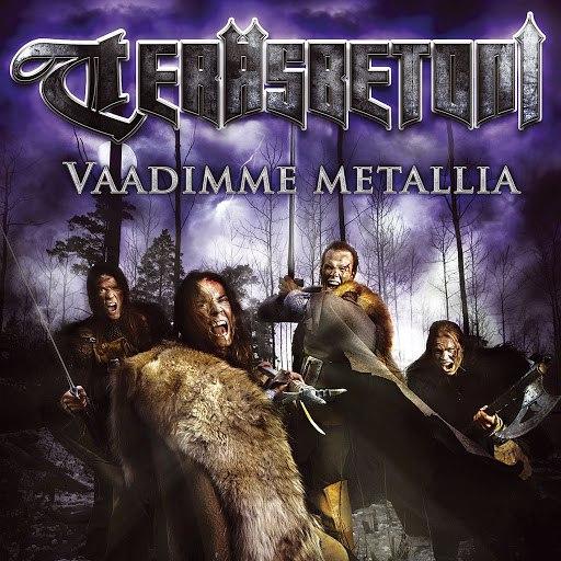 Teräsbetoni альбом Vaadimme metallia