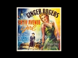 Комедия Девушка с пятой авеню (1939) Ginger Rogers Walter Connolly