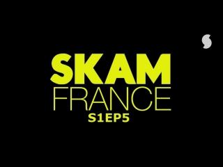 S1EP5 (SKAM FRANCE)