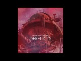 Carbon Based Lifeforms - Derelicts Full Album