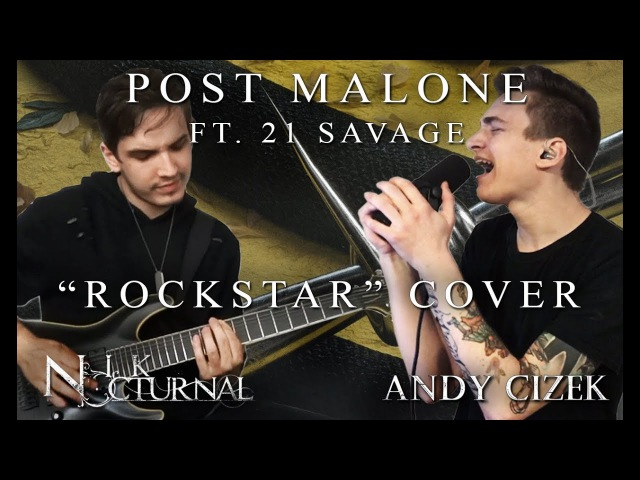 Post Malone Rockstar METAL COVER (Andy Cizek Nik Nocturnal)