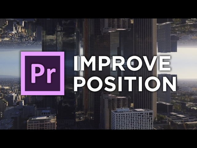 Improve position (Feature request) Adobe Premiere Pro by Chung Dha