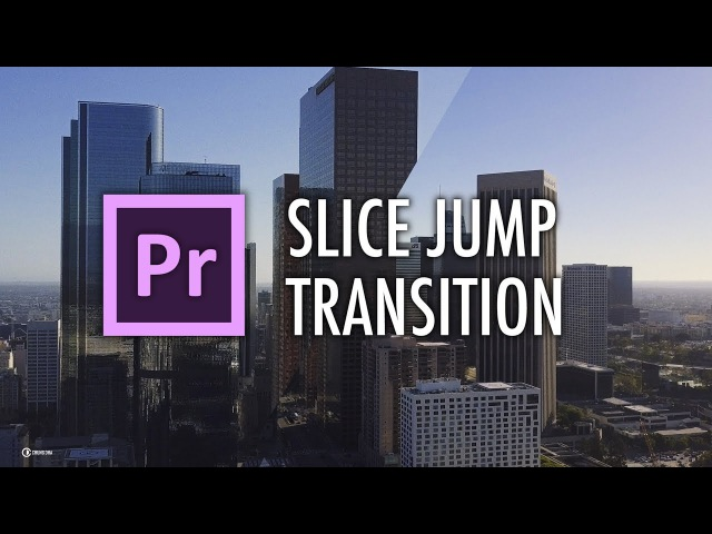 Slice Jump Transition Tutorial in Adobe Premiere Pro by Chung Dha