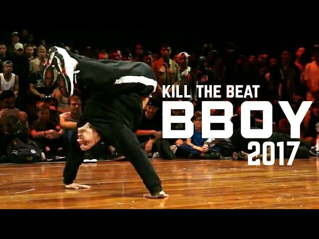 BEST OF 2017 | KILL THE BEAT | BBOY INSANE MUSICALITY!