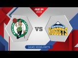 Boston Celtics vs. Denver Nuggets - January 29, 2018