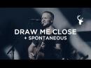 Draw Me Close Spontaneous - Brian Johnson | Bethel Worship