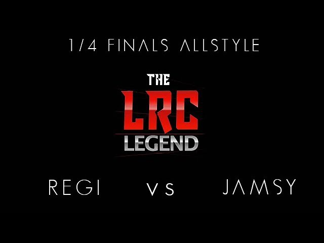 LRC LEGEND 1 4 FINAL ALLSTYLE REGI vs JAMSY