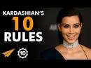 I LOVE to Prove People WRONG Kim Kardashian @KimKardashian Top 10 Rules