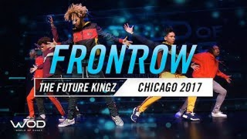 The Future Kingz | FRONTROW | World of Dance Chicago 2017 | WODCHI17