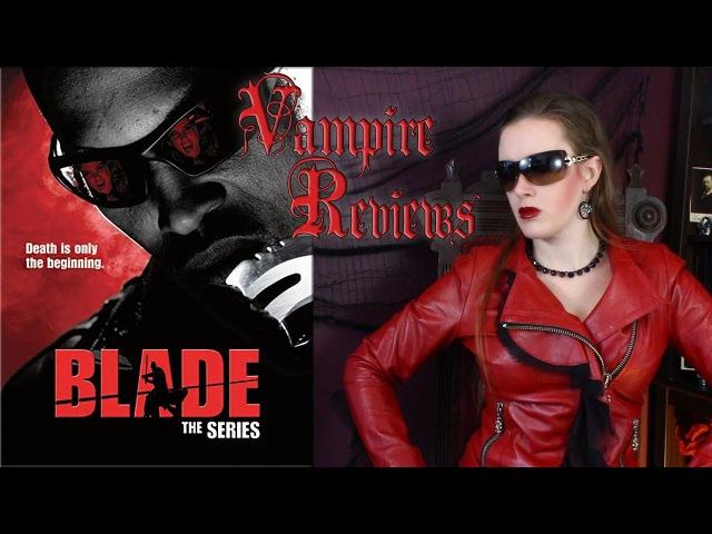 Vampire Reviews: Blade: The Series