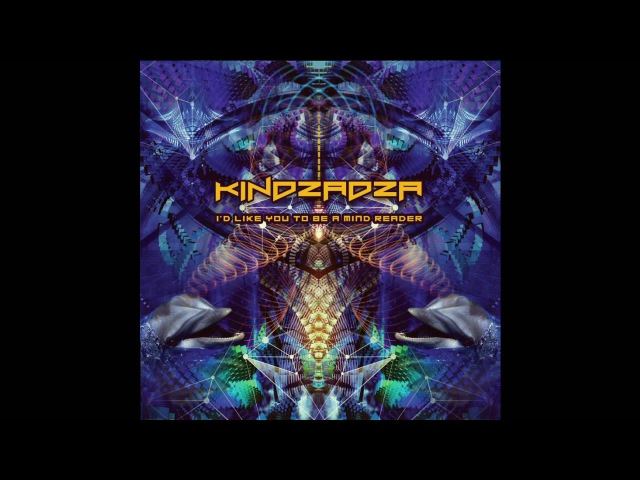 Kindzadza - Id Like You To Be A Mind Reader [FULL ALBUM]