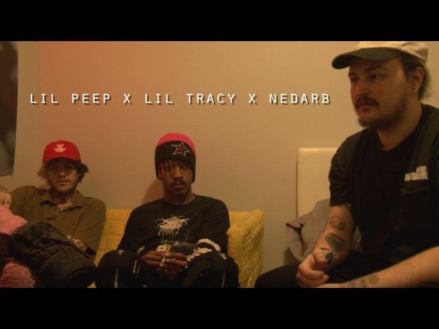 LIL PEEP x NEDARB x LIL TRACY interview/mini-doc