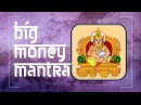BE RICH with BIG MONEY $ Kubera mantra (Laxmi) ॐ Powerful Mantras Meditation Music (PM) 2018