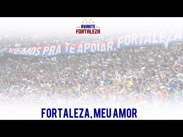 Fortaleza - Dá-lhe, Dá-lhe Tricolor   Música Nova 2016