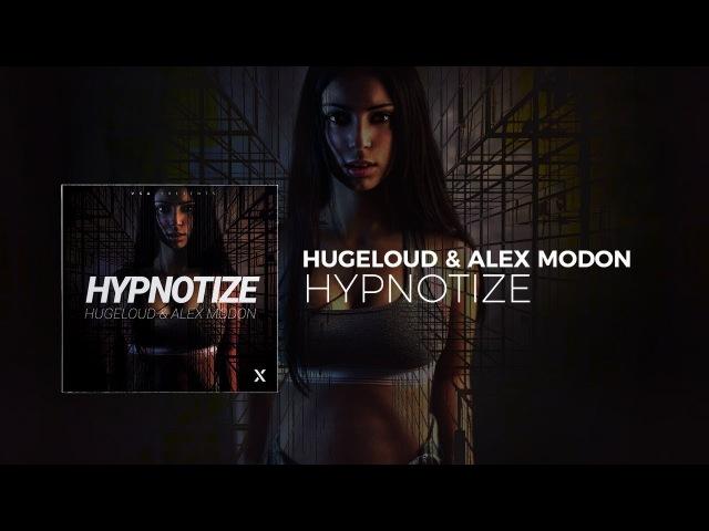 [House] Hugeloud Alex Modon - Hypnotize