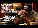KAFAR DIXON37 - JTSNJ feat. Profus PPZ, Arczi Szajka, Bonus RPK prod. Tune Seeker