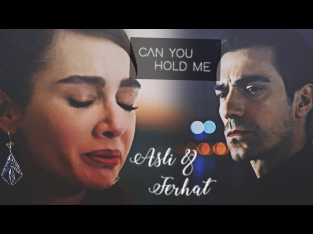 Asli Ferhat || Can You Hold Me