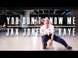 You Don't Know Me - Jax Jones NASIR QUICK CREW