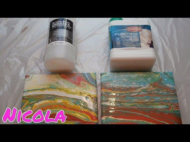 Pouring 6: Liquitex Pouring Medium vs. Floetrol OWATROL (auf deutsch)