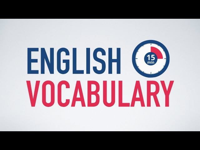 How to learn English vocabulary in only 15 minutes a day