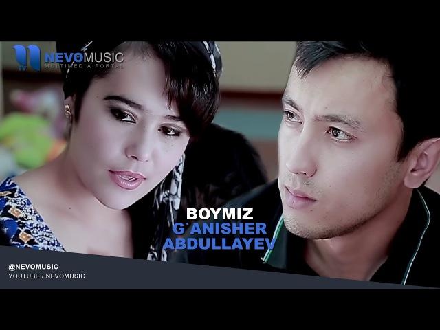 Ganisher Abdullayev - Boymiz deb yur onasi | Ганишер Абдуллаев - Боймиз деб юр онаси