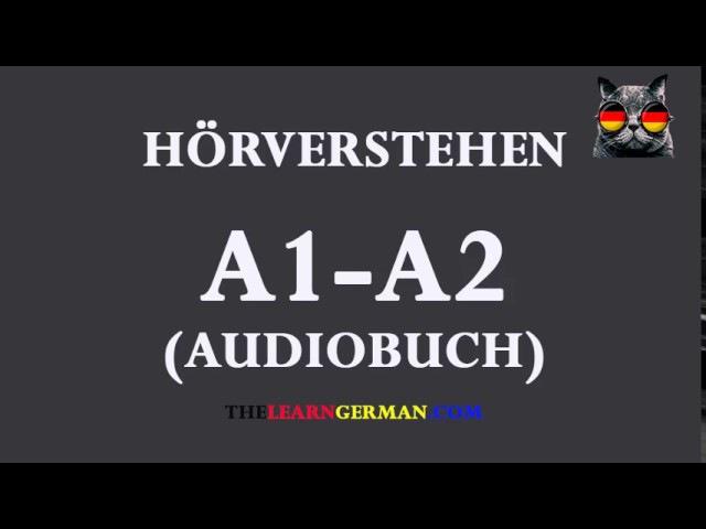 Deutsch lernen durch Hören 17   AudioBuch A1-A2
