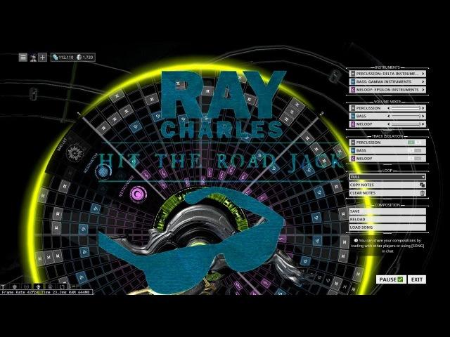 Warframe Mandachord: Ray Charles - Hit The Road Jack