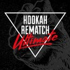Hookah Rematch Ultimate