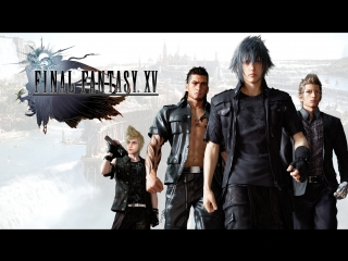 Final Fantasy 15 Windows Edition