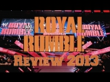 Review #1. Royal Rumble 2013