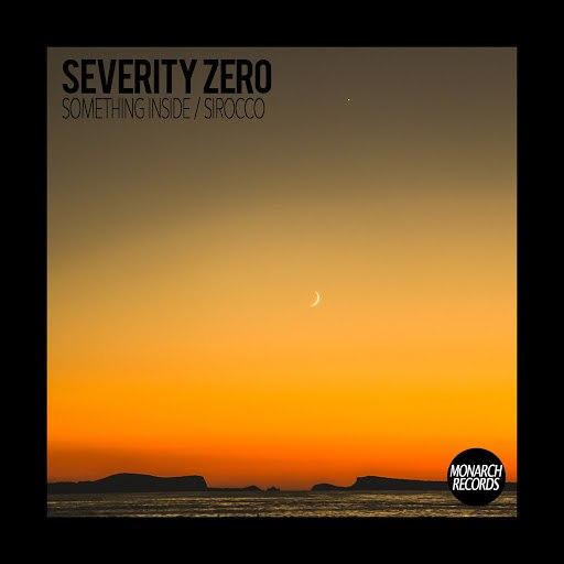 Severity Zero альбом Something Inside / Sirocco